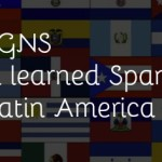 7 signs you learned Spanish in Latin America