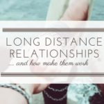 6 Tips To Make Your Long Distance Relationship Work