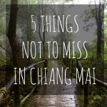 5 Things You Shouldn´t Miss in Chiang Mai